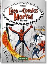 L'ère des comics Marvel 1961-1978. 40th Ed. de Roy Thomas