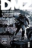DMZ, Tome 12 - Le soulèvement des états libres