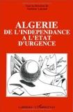 Algérie - De l'indépendance à l'état d'urgence