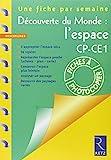 Découverte du monde - L'espace CP-CE1 by Françoise Bellanger (2003-03-14) - Retz - 14/03/2003