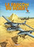 Le faucon du désert, tome 4 - Saqqara