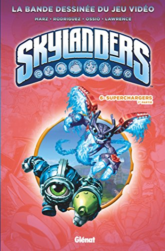 Skylanders - Tome 06