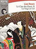 Le Clan des Otori, II:Les Neiges de l'exil - Gallimard - 14/01/2016