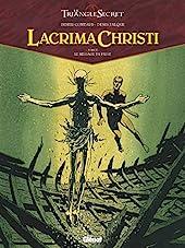 Lacrima Christi - Tome 04 - Le message du passé de Didier Convard