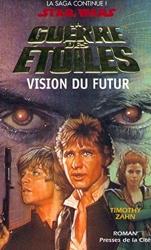 Vision of the future - Star wars de Timothy Zahn