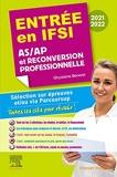 Entrée en IFSI 2021-2022 - AS/AP et reconversion professionnelle - Sélection sur épreuves et/ou via Parcoursup - Toutes les clés pour réussir