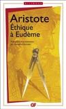 Ethique à Eudème - Edition bilingue français-grec de Aristote (15 mars 2013) Poche - 15/03/2013