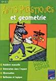 Arts plastiques et Géométrie - CP-CE1 de Françoise Bellanger (25 avril 2001) Broché - 25/04/2001