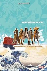 Nextwave - Rendez-vous avec la H.A.I.N.E. de Warren Ellis