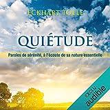 Quiétude - A l'écoute de sa nature essentielle - AdA AUDIO - 13/05/2009