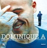 Dominique A - Les points cardinaux