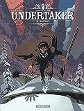 Undertaker - Tome 6 - Salvaje