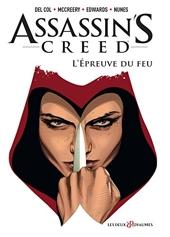 Assassin's Creed Comics - Tome 01 - L'épreuve du feu de Del Col