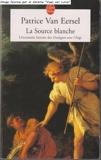 La Source blanche (L'étonnante histoire des Dialogues avec l'Ange) - Le livre de poche - 01/01/2003