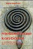 Merveilleuse Kundalini - Editions Pyramidion Londres - 01/01/2010