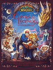 World of Warcraft - Contes et légendes d'Azeroth de Christie Golden