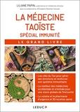 Le grand livre de la médecine taoïste spécial immunité