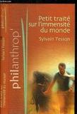 Petit traité sur l'immensité du monde (Philanthrop') - Éd. France loisirs - 01/01/2006