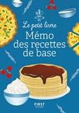 Le Petit Livre petit mémo des recettes de base