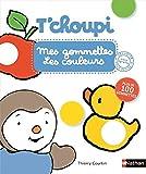 T'choupi : mes Gommettes les couleurs - Les couleurs - Plus de 200 gommettes repositionnables Dès 2 ans