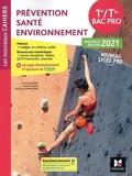 Les nouveaux cahiers - PRÉVENTION SANTÉ ENVIRONNEMENT - 1re-Tle Bac Pro - Éd. 2021 - Livre élève