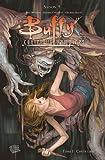 Buffy contre les vampires, Saison 9, Tome 1