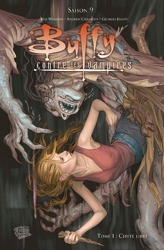 Buffy contre les vampires, Saison 9, Tome 1 de Joss Whedon