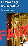 Le Moyen Age, une imposture - Format Kindle - 7,99 €