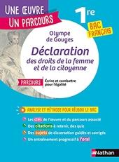 Olympe de Gouges, Déclaration des droits de la femme et de la citoyenne - La Déclaration des droits de la femme et de la citoyenne d'Olympe de Gouges - BAC Français 1re 2022 - Parcours associé Ecrire et combattre pour l'égalité d'Olympe De Gouges