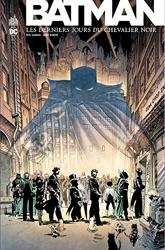 Batman - Les Derniers Jours du Chevalier Noir - Tome 0 de Gaiman Neil