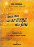 Vous êtes le m'être du jeu de Lise Bourdeau ( 10 juillet 2009 ) - 10/07/2009