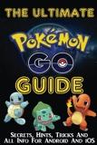 Pokemon Go Guide - CreateSpace Independent Publishing Platform - 01/08/2016