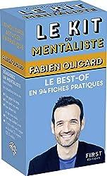 Le kit du mentaliste - Le Best-of en 94 fiches Pratiques de Fabien Olicard