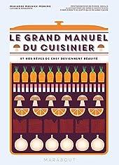 Le grand manuel du cuisinier de Marianne Magnier Moreno