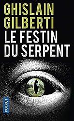 Le Festin du serpent de Ghislain GILBERTI