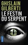 Le Festin du serpent - Pocket - 15/05/2015