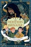 Les Héritiers De Brisaine Tome 2 - La Cour Du Clair-Obscur