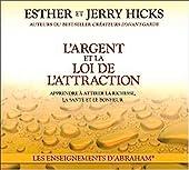 L'argent et la loi de l'attraction - Livre audio 2 CD d'Esther & Jerry Hicks