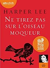 Ne tirez pas sur l'oiseau moqueur - Livre audio 1 CD MP3 de Harper Lee