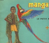 Mangazou. le petit pygmee. les albums du pere castor.