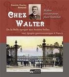 Chez Walter - Maître restaurateur place Stanislas