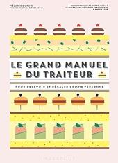 Le grand manuel du traiteur de Mélanie Dupuis