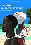 Vendredi ou la vie sauvage (French Edition) by Michel Tournier (2012-11-10) - French and European Publications Inc - 01/01/2012