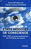 États modifiés de conscience - NDE, OBE et autres expériences aux frontières de l'esprit - Favre - 05/05/2011