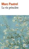 La vie princière - Format Kindle - 4,99 €