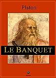 Le Banquet - De l'amour - Format Kindle - 0,99 €