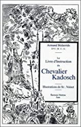 Le Livre d'Instruction du Chevalier Kadosch d'Armand Bédarride