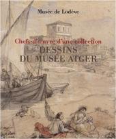 Chefs-d'oeuvre de la collection de dessins du Musée Atger