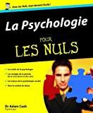 la psychologie pour les nuls by Adam Cash(1905-06-26) - FIRST