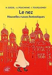 Le nez et autres nouvelles russes de Nicolas Gogol